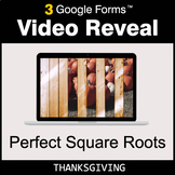 Thanksgiving: Perfect Square Roots - Google Forms Math Gam