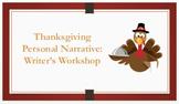 Thanksgiving Personal Narrative
