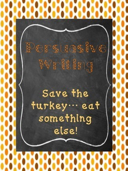 Thanksgiving Persuasive Writing