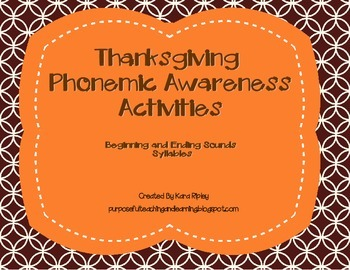 Thanksgiving Phonemic Awareness Activities (Beginning Endi