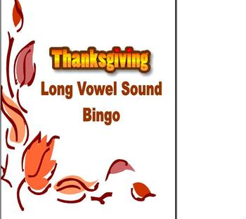Thanksgiving Phonics and Fluency Reading Long Vowel Bingo