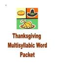 Thanksgiving Phonics and Fluency Reading Multisyllabic Packet