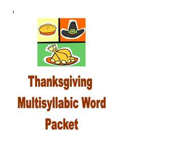 Thanksgiving Phonics and Fluency Reading Multisyllabic Packet