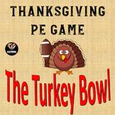 Thanksgiving PE Game: The Turkey Bowl!