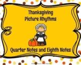 Thanksgiving Picture Rhythms  Quarter/Eighth Notes - PDF/Google Slide/PPT