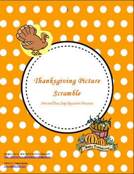 Thanksgiving Picture Scramble - One and Two Step Equation Practice