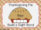 Thanksgiving Pie---Build a Sight Word