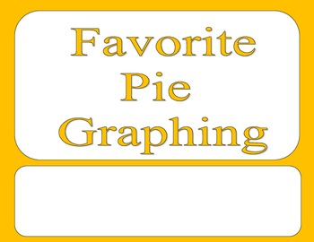 Thanksgiving Pie Graphing