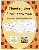 """Thanksgiving """"Pie"""" Literacy and Math Centers"""