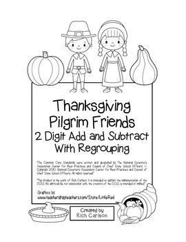 """Thanksgiving Pilgrim Friends"" 2 Digit Subtract & Add Regrouping (black line)"
