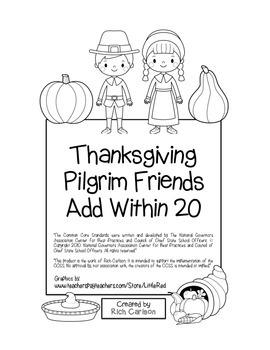 """Thanksgiving Pilgrim Friends"" Add Within 20 - Common Core - FUN! (black line)"