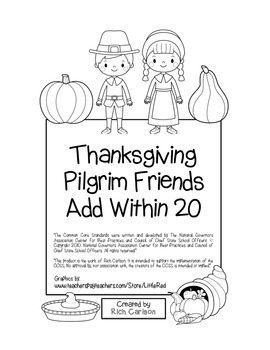 """""""Thanksgiving Pilgrim Friends"""" Add Within 20 - Common Core"""