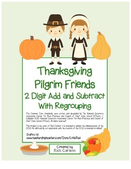 """Thanksgiving Pilgrim Friends Math"" 2 Digit Subtract & Add Regrouping (color)"