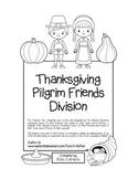 """""""Thanksgiving Pilgrim Friends Math"""" Division - FUN! (black line)"""