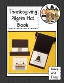 Thanksgiving Pilgrim Book & Craftivity Common Core Aligned