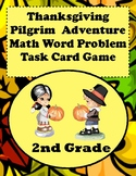 Thanksgiving Pilgrim Math Word Problems For 2nd Grade: Task Card Game