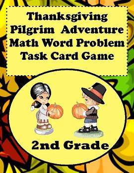 Thanksgiving Pilgrim Math Word Problems For 2nd Grade: Task Card Game