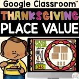 Thanksgiving Place Value 2nd Grade Math on Google Slides