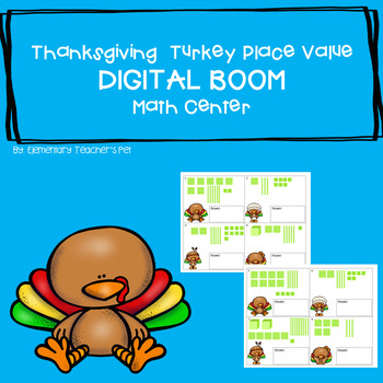 Thanksgiving Place Value- Digital BOOM Cards