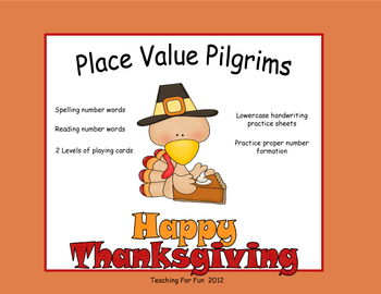 Thanksgiving Place Value Pilgrims Number Words to 100