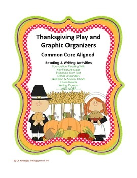 Thanksgiving Play / Readers Theater, Graphic Organizers, Song, Hats