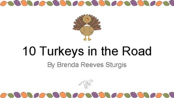 Thanksgiving Play: 10 Turkeys in the Road