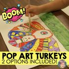 Thanksgiving Activity: Pop Art Turkeys - A great Thanksgiving Craft!