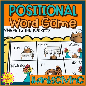 Thanksgiving Positional Word Game   Turkey   Special Education Resource