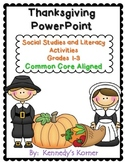 Thanksgiving ~ Social Studies and Literacy Unit ~ Grades 1-3