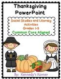 Thanksgiving ~ Social Studies and Literacy Unit ~ Grades 1-3