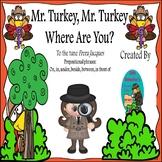 Prepositional Speech and Language Thanksgiving Turkey Book