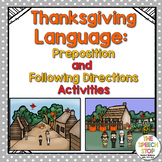 Thanksgiving Following Directions Activities and Preposition Scenes