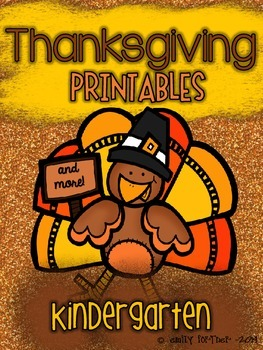 Thanksgiving Printables (and more) for Kindergarten!