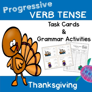 Progressive Verb Tense - Thanksgiving