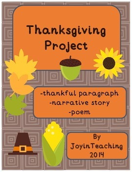 Thanksgiving Project:  Thankful Paragraph, Poem, Narrative Story
