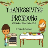 Thanksgiving Pronouns!