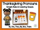 Thanksgiving Pronouns Smash Mats & Coloring Sheets