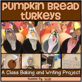 Thanksgiving ~ Pumpkin Bread Turkeys {A Class Baking & Wri