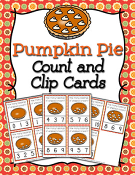 Thanksgiving Pumpkin Pie Count and Clip Cards