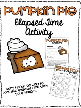 Thanksgiving Pumpkin Pie Elapsed Time Activity