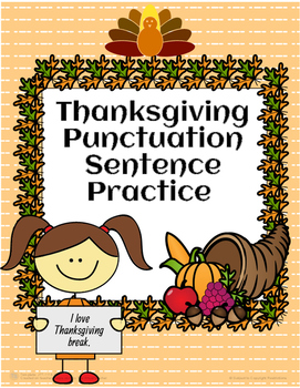 Thanksgiving Punctuation Practice!