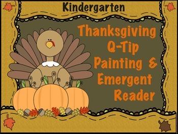 Thanksgiving Q-Tip Painting & Emergent Reader For Kindergarten