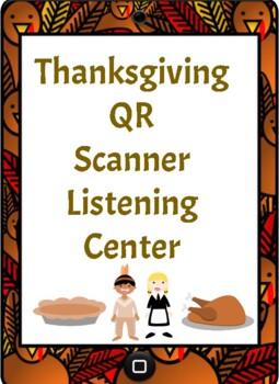 Thanksgiving QR Scanner Listening Center