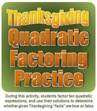 Thanksgiving Quadratic Factoring Practice