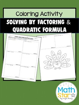 Thanksgiving Quadratic Formula and Factoring Review by ...