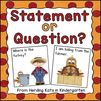 Thanksgiving Questions Versus Statements Pack