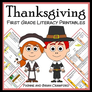 Thanksgiving No Prep Common Core Literacy (1st grade)