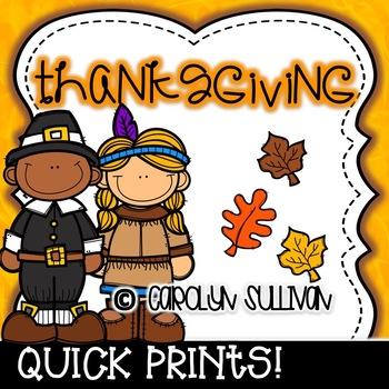 Thanksgiving Quick Prints for Kindergarten : No Prep