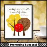 Thanksgiving Poster, Inspirational Classroom Quote, Autumn Theme