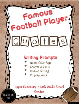 Famous Football Player Quotes Writing Prompts